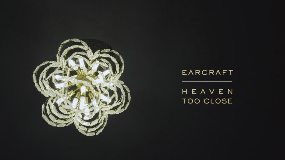 Earcraft – Heaven Too Close